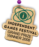Independent Games Festival Grand Prize Winner 2008